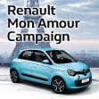 Renault Mon Amour Campaign